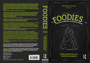 Foodies - Democracy and Distinction in the Gourmet Foodscape