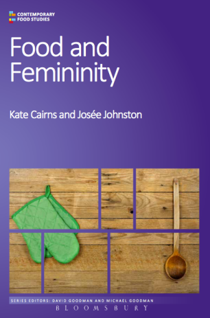 Cover of the book Food and Femininity by Kate Cairns and Josée Johnston.